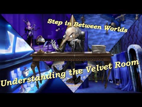 Stepping in Between Worlds || Understanding the Velvet Room