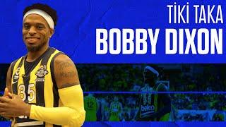 Bobby Dixon ile Tiki Taka (Bölüm 9) / Obradovic sizinle konuşmuyorsa sorun var