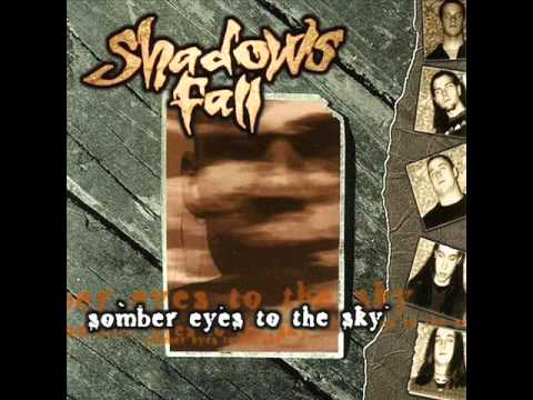 Shadows Fall - Somber Eyes To The Sky [Full Album]