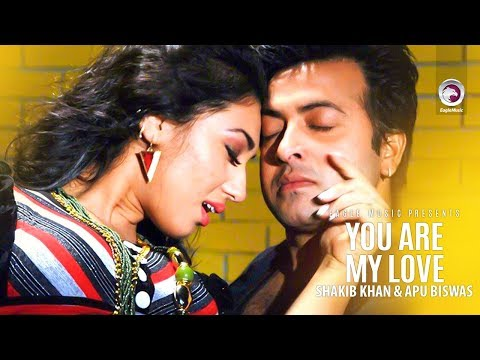 You Are My Love   Bangla Movie Song   Shakib Khan   Apu Biswas   Full Video Song
