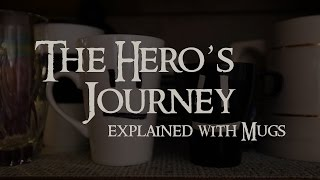 The Hero's Journey | Explained with Mugs