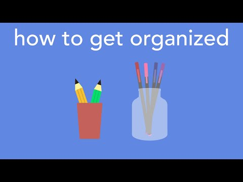 how to get organized!
