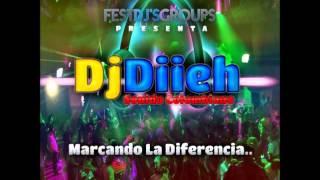 Dj Diieh - Cumbia Pa Bailar (Rmx) - Marcando La Diferencia 2013