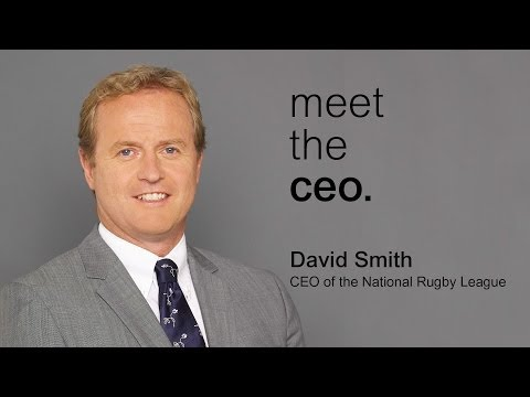 Meet the CEO - David Smith CEO of the National Rugby League (NRL)