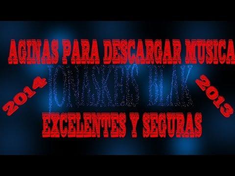 PAGINAS PARA DESCARGAR MUSICA | EXCELENTES Y SEGURAS