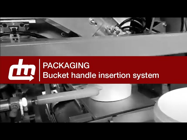 Packaging - Complete system for bucket handles insertion