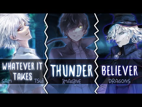 ◤Nightcore◢ ↬ Whatever It Takes, Thunder, Believer [Switching Vocals | Mashup]