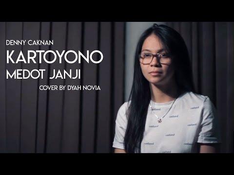 KARTOYONO MEDOT JANJI (DENNY CAKNAN) COVER BY DYAH NOVIA