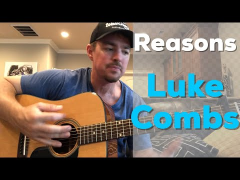 Reasons | Luke Combs | Beginner Guitar Lesson