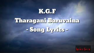 Kgf tharagani baruvaina song lyrics