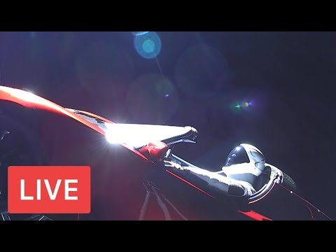 WATCH LIVE: SpaceX Live Views of Starman CAR IN SPACE! #Tesl