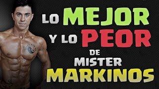 LO MEJOR y LO PEOR de MISTER MARKINOS