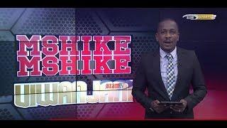 MSHIKEMSHIKE VIWANJANI -  AZAM TV    22/10/2018