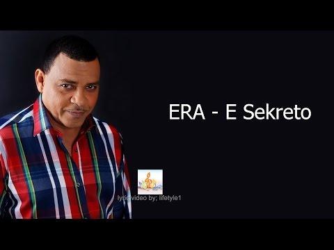 ERA - E Sekreto (lyrics)