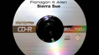 Flanagan & Allen - Sierra Sue