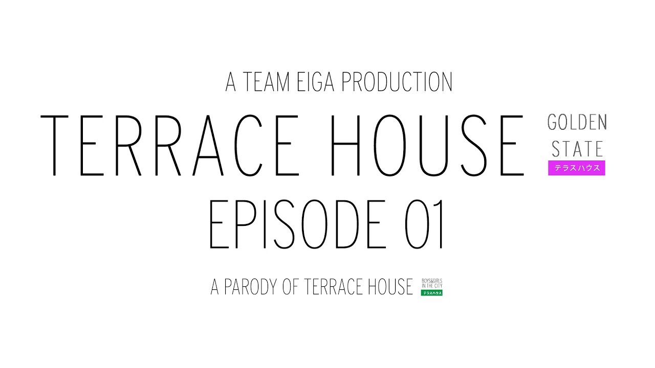 Terrace house golden state episode 01 terrace house for Terrace house episode 1