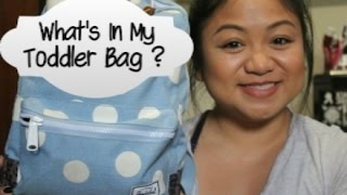 Mommy Tip #1 | What's In My Toddler Bag?