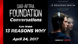 Conversations with Kate Walsh of 13 REASONS WHY