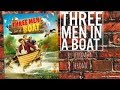 BOOK REVIEW!!! THREE MEN IN A BOAT 🚣!