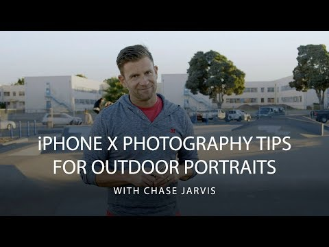 iPhone X Photography Tips with Chase Jarvis | CreativeLive