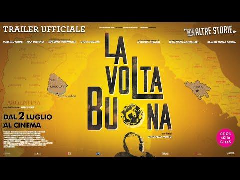 La Volta Buona - dal 2 luglio al cinema – TRAILER