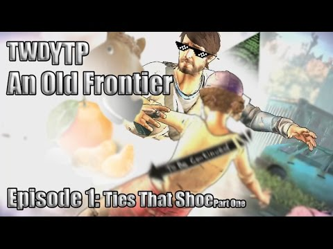 [YTP] The Walking Dead An Old Frontier: Episode 1 Tie That Shoe |