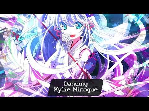 Nightcore -Dancing (Kylie Minogue)