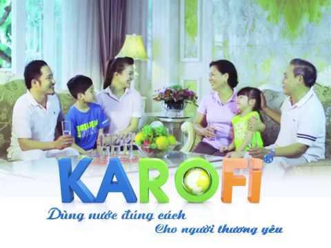 Phim quảng cáo TVC  – Máy lọc nước KAROFI 30s | Vietstarmax