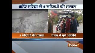 Terror alert in Punjab: 7 sneak into state, may be hiding in Firozpur, says intel report