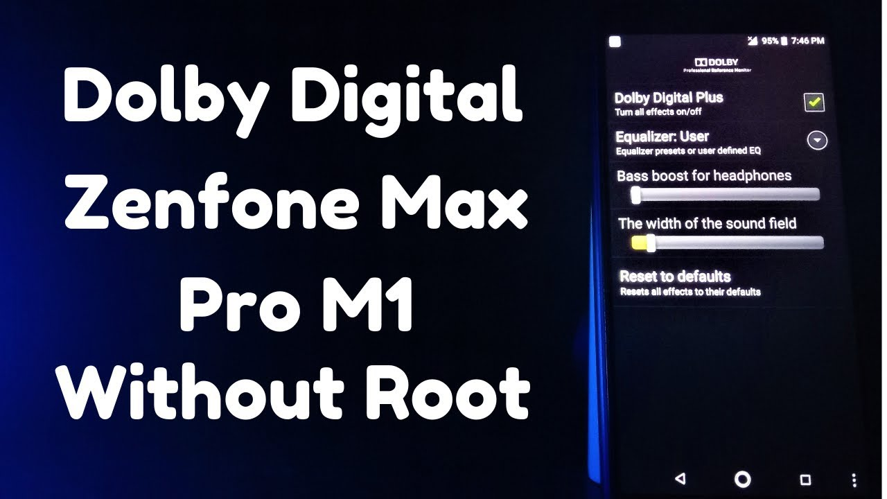Dolby Digital On ASUS Zenfone Max Pro M1 Without ROOT 🎧