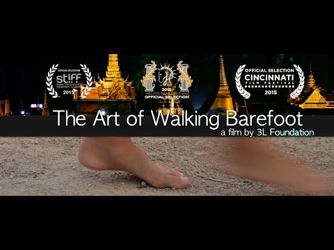 The Art of Walking Barefoot - Official Trailer