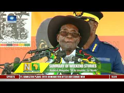Robert Mugabe Ill & Unable To Walk | Network Africa |