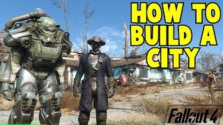 Fallout 4 How to build a Town