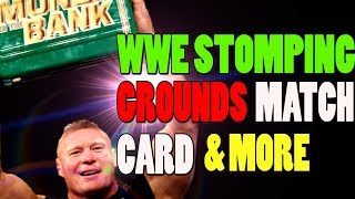 WWE NEWS - STOMPING GROUNDS 2019 CARD | SURPRISE WWE RAW NO 1 CONTENDER MATCH