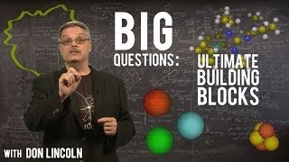 Big Questions: The Ultimate Building Blocks Of Matter