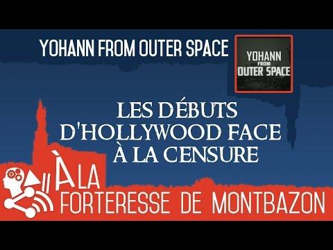 Yohann From Outer Space - Les débuts d'hollywood face à la censure