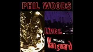 Phil Woods Live at the Village Vanguard Springsville