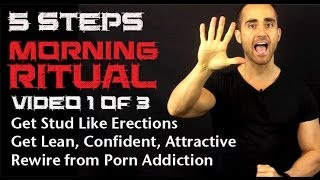5 Steps Morning Ritual To Freedom From Porn Addiction 1 of 3