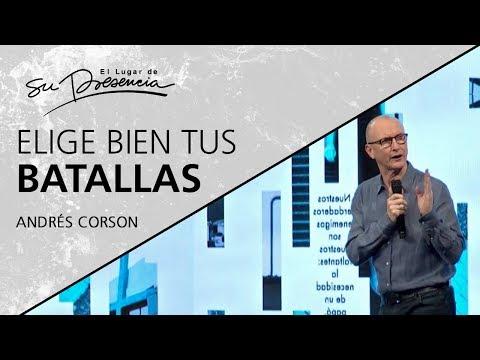 📺 Elige bien tus batallas - Andrés Corson - 4 Noviembre 2018