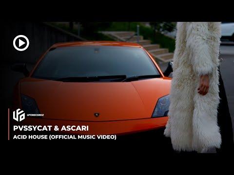 PvssyCat & Ascari - Acid House (Official Music Video) UFO Recordz