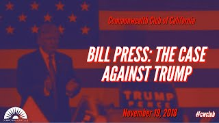 Bill Press: The Case Against Trump