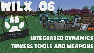 06 - Tinkers Tools and Weapons, Integrated Dynamics - Direwolf20 1.12
