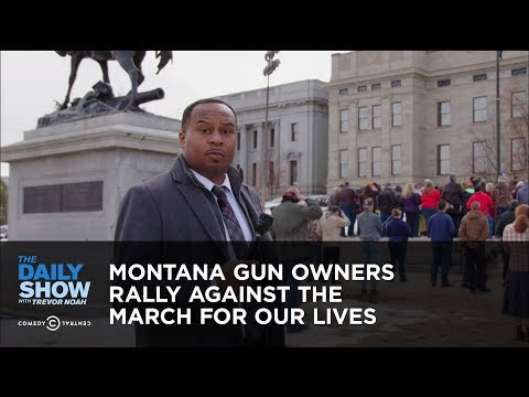 Trevor Noah vs. Montana Gun Owners Rally Against March for Our Lives
