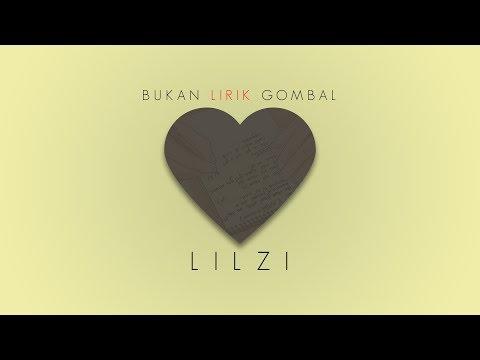 LIL ZI - Bukan Lirik Gombal [Audio]