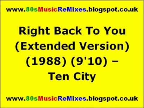 Right Back To You (Extended Version) - Ten City | 80s Club Mixes | 80s Dance Music | 80s House Music