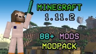 Minecraft ModPack 1.11.2 [88+ MODS] BIGGEST MODPACK EVER NEW VERSION