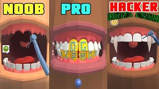 Dentist Bling Noob Vs Pro Vs Hacker
