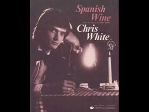 Chris White - Spanish Wine (Top Of The Pops 11/3/76 AUDIO ...