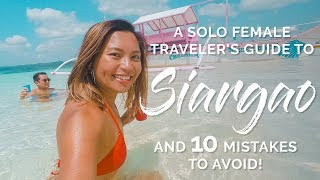 A Solo Female Traveler's Guide to SIARGAO (And 10 Mistakes to Avoid!)