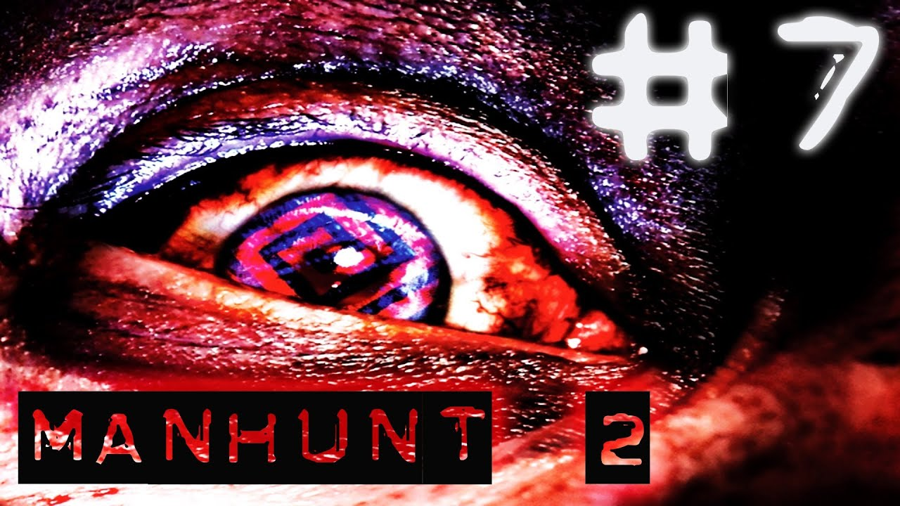 Manhunt 2  Walkthrough Part 1 Uncensored